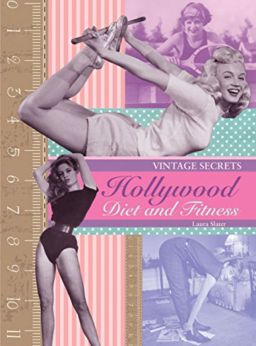 (Hollywood Diet and Fitness: Vintage Secrets)