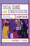 Social Class and Stratification, , 0742546322