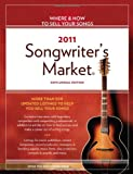 2011 Songwriter's Market, , 1582979545