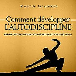 Comment Développer l'Autodiscipline [How to Develop Self Discipline]