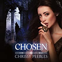CHOSEN: THE CRUSH SAGA, BOOK 3