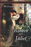 The Tragedy of Romeo and Juliet, William Shakespeare, 149605878X