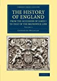 The History of England from the Accession of James I to That of the Brunswick Line: Volume 4, Macaulay, Catharine, 110806759X