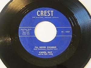 "Three Stars / I'll Never Change 7"" 45 - Crest - 455-1057"