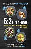 5:2 Diet Photos: 600 Food Photos, 60 Low-Calorie Recipes & 30 Snack Ideas