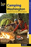 Camping Washington: A Comprehensive Guide to Public Tent and RV Campgrounds (State Camping Series)