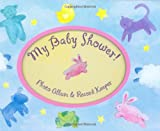 My Baby Shower! (Record Keeper Photo Albums)