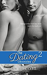 Dating Chronicles - New Adult Romance (Book Two)
