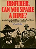Brother, Can You Spare a Dime?, Susan Winslow and Wendy Holmes, 0846701391