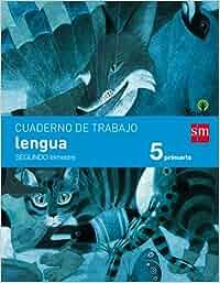 Cuaderno de lengua. 5 Primaria, 2 Trimestre. Savia
