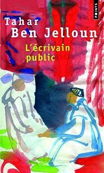 L'écrivain public par Ben Jelloun