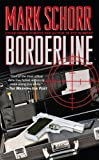 Borderline, Mark Schorr, 0843959797