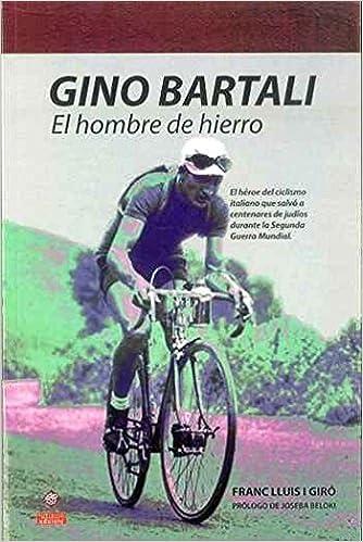 Gino Bartali. El hombre de hierro DSTORIA CONTEMPORANEA: Amazon.es ...