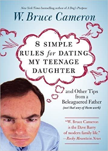 10 simple rules for dating my teenage daughter