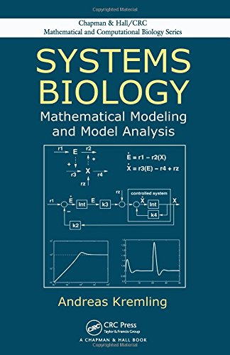 Systems Biology: Mathematical Modeling and Model Analysis (Chapman & Hall/CRC Mathematical and Computational Biology