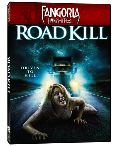 - Road Kill (Fangoria FrightFest)
