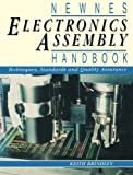 Electronics Assembly Handbook, Keith Brindley, 075061630X