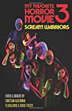 My Favorite Horror Movie 3: Scream Warriors