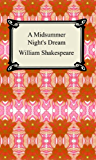 A Midsummer Night's Dream [with Biographical Introduction]