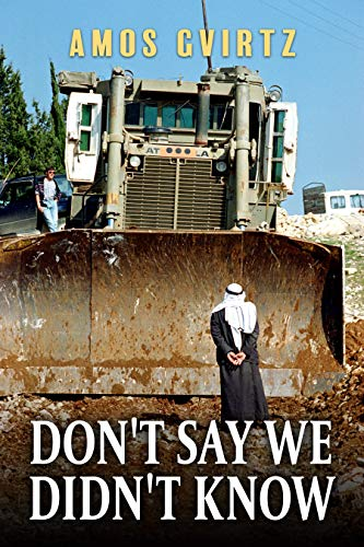 Don't Say We Didn't Know by Amos Gvirtz ebook deal