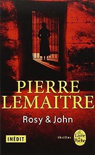 La trilogie Verhoeven : [4] : Rosy et John, Lemaitre, Pierre