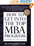 How To Get Into The Top Mba Programs 4e