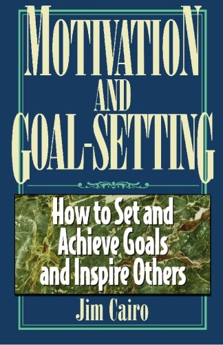 Motivation and Goal-Setting