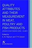 Quality Attributes and Their Measurement in Meat, Poultry and Fish Products (Advances in Meat Research)