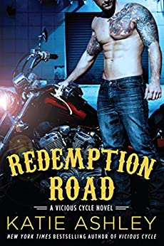 Redemption Road: A Vicious Cycle Novel by [Ashley, Katie]