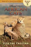 African Cats: Sita the Cheetah (Disney Nature African Cats: Level 2)