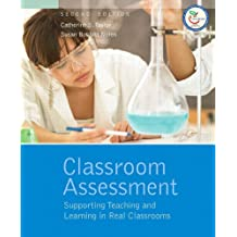 Classroom Assessment: Supporting Teaching and Learning in Real Classrooms (2nd Edition)