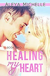 Healing my Heart: Book 2 - My Heart Series