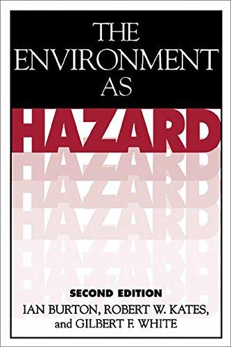 The Environment As Hazard, Second Edition