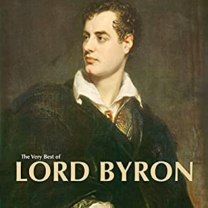 The Very Best of Lord Byron Audiobook