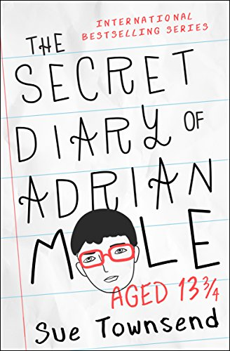 The Secret Diary of Adrian Mole, Aged 13 3/4 (The Adrian Mole Series Book ()