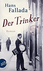 Der Trinker: Roman (Fallada 5330)