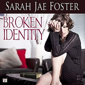 Broken Identity Audiobook