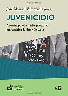Juvenicidio (HUELLAS Y SEÑALES / BIBLIOTECA DE INFANCIA Y JUVENTUD)