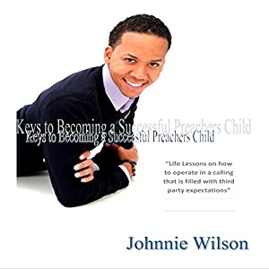 Keys to Being a Successful Preacher's Child Audiobook