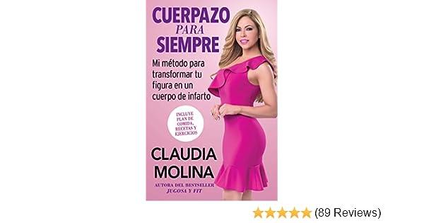 Cuerpazo para siempre (Spanish Original): Mi método para transformar tu figura en un cuerpo de infarto (Atria Espanol) (Spanish Edition) - Kindle edition by ...