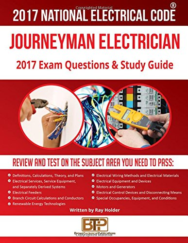 2017 journeyman electrician exam questions and study guide ray rh amazon com Electrical Engineering Electrical Handbook