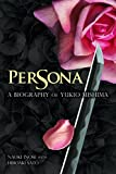 img - for Persona: A Biography of Yukio Mishima (NONE) book / textbook / text book