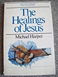 The Healings of Jesus (The Jesus Library)