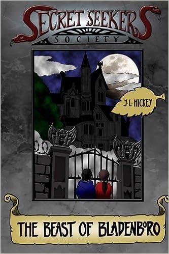 Secret Seekers Society and the Beast of Bladenboro (Volume 1
