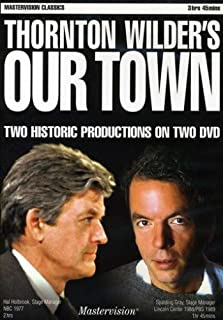 Thornton Wilder's Our Town, Two Historic Productions on Two