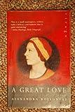A Great Love, Alexandra M. Kollontai, 0393300285