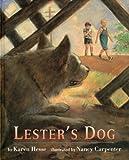 Lester's Dog, Karen Hesse, 0517583585