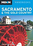 Sacramento and the Gold Country, Christopher Arns, 1612385168