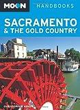 Search : Moon Sacramento & the Gold Country (Moon Handbooks)