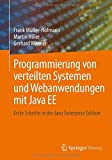 img - for Programmierung von verteilten Systemen und Webanwendungen mit Java EE: Erste Schritte in der Java Enterprise Edition by Frank M??ller-Hofmann (2015-12-21) book / textbook / text book